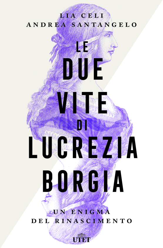 Le due vite di Lucrezia Borgia Book Cover
