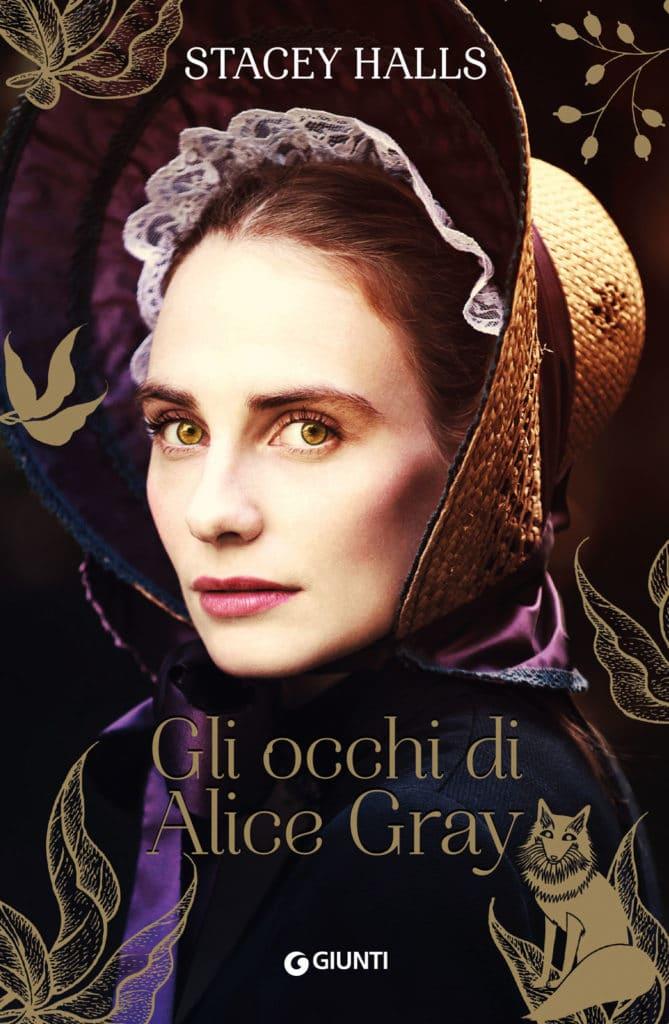 Gli occhi di Alice Gray, Stacey Halls