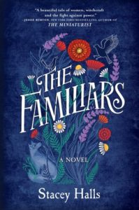 The familiar, Stacey Halls