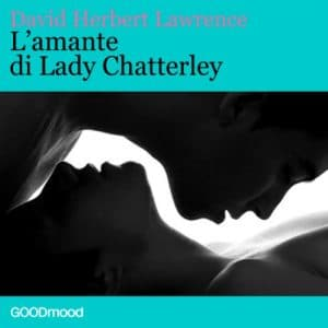 L'amante di Lady Chatterley di D. H. Lawrence