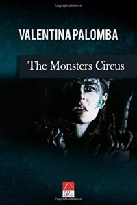 The monsters Circus Valentina Palomba