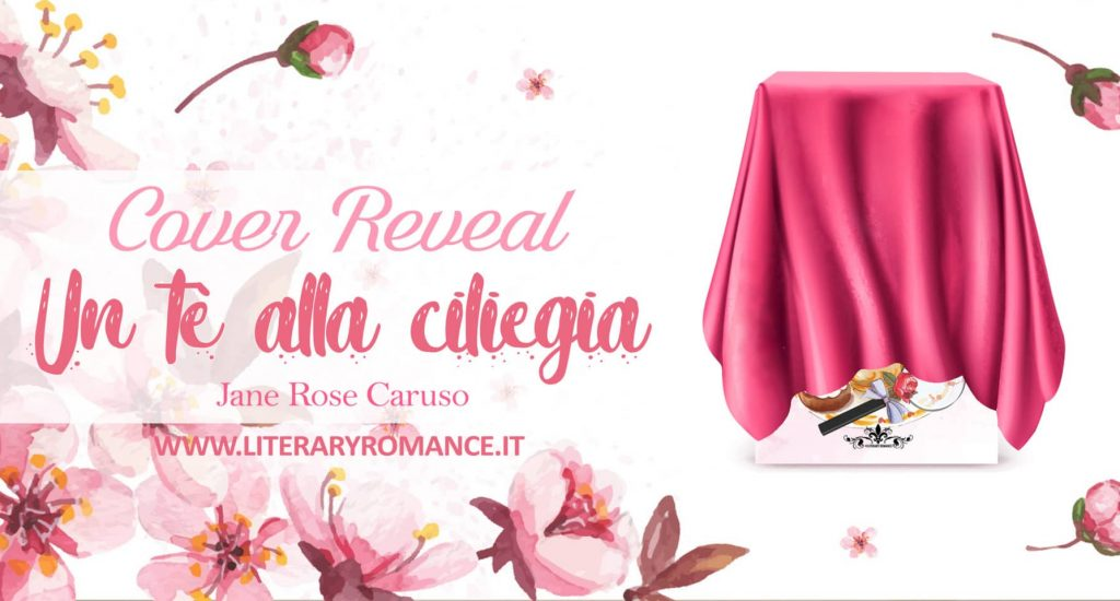 Cover Reveal Un tè alla ciliegia