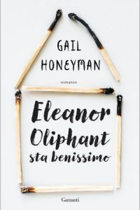 Feel Good Eleanor Oliphant sta benissimo